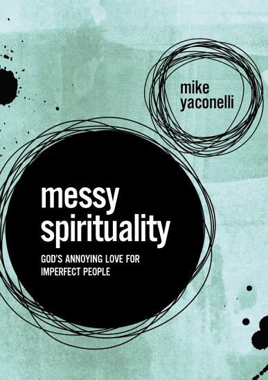Messy Spirituality PDF