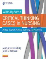 Winningham s Critical Thinking Cases in Nursing   E Book PDF