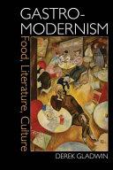 Gastro-Modernism