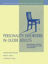 Personality Disorders in Older Adults: Emerging Issues in Diagnosis and Treatment