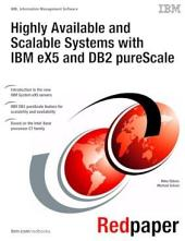 Highly Available and Scalable Systems with IBM eX5 and DB2 pureScale