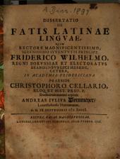 Dissertatio De Fatis Latinae Linguae