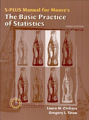 The Basic Practice of Statistics S Plus Manual