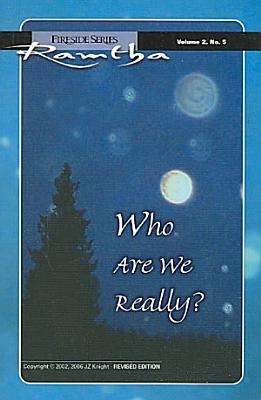 Who Are We Really