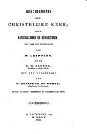 Geschiedenis der Christelijke Kerk, voor katechizatieën en huisgezinnen