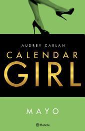 Calendar Girl. Mayo (Edición mexicana)