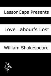 Love's Labour's Lost: Teacher Lesson Plans