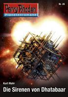 Planetenroman 26  Die Sirenen von Dhatabaar PDF