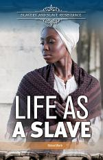 Life as a Slave