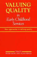 Valuing Quality in Early Childhood Services PDF
