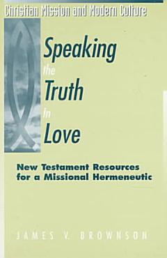 Speaking the Truth in Love PDF