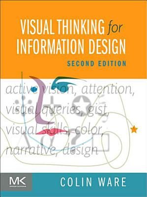Visual Thinking for Information Design