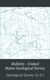 Bulletin - United States Geological Survey: Volumes 288-293
