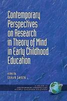 Contemporary Perspectives on Research in Theory of Mind in Early Childhood Education PDF