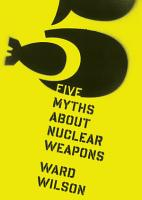 Five Myths about Nuclear Weapons PDF