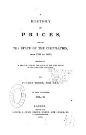 A history of prices, and of the state of the circulation, from 1793 to 1837: preceded by a brief sketch of the state of corn trade in the last two centuries