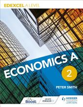 Edexcel A level Economics A: Book 2