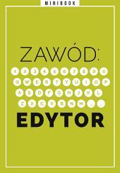 Zawód: Edytor. Minibook