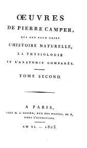 Oeuvres de Pierre Camper: qui ont pour objet l'histoire naturelle, la physiologie et l'anatomie comparée, Volume2