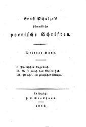 Ernst Schulze's sämmtliche poetische Schriften ...: Bd. Vermischte Gedichte