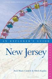 Explorer's Guide New Jersey (Second Edition): Edition 2