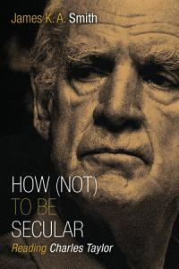 How  Not  to Be Secular Book