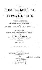 Du concile général et de la paix religieuse : mémoire soumis au prochain concile oecuménique du Vatican: Volume2