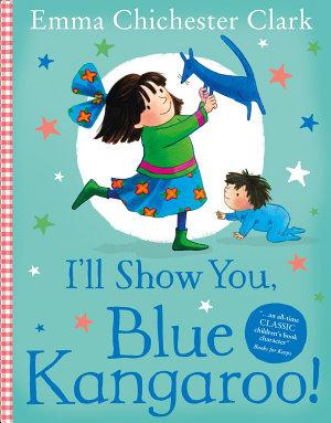 I   ll Show You  Blue Kangaroo  Read Aloud