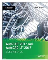 AutoCAD 2017 and AutoCAD LT 2017: Essentials