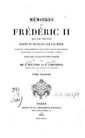 Mémoires de Frédéric II, roi de Prusse: Volume1