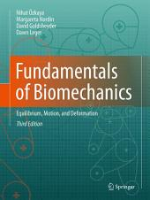 Fundamentals of Biomechanics: Equilibrium, Motion, and Deformation, Edition 3
