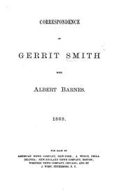 Correspondence of Gerrit Smith with A. Barnes