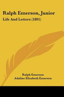 Ralph Emerson, Junior: Life and Letters (1891)