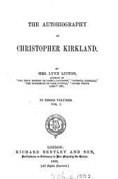 The Autobiography of Christopher Kirkland: Volume 1