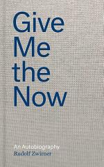Give Me the Now
