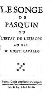 Le songe de Pasquin ou l'estat de l'Europe au bal de Montecavallo