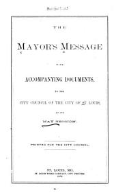 Mayor's Message with Accompanying Documents ...