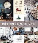 Vintage Industrial Interiors PDF