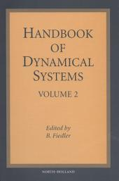 Handbook of Dynamical Systems: Volume 2