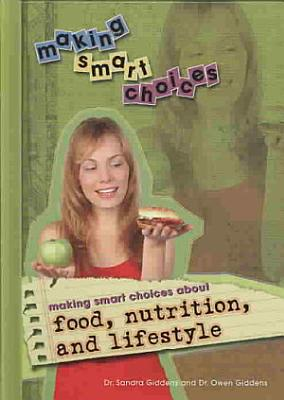 Making Smart Choices About Food  Nutrition  and Lifestyle PDF