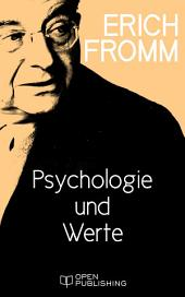 Psychologie und Werte: Values, Psychology, and Human Existence