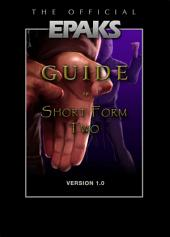 The Official EPAKS Guide to Short Form Two