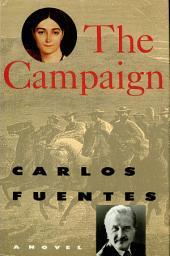 The Campaign: A Novel