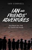 Ian and Friends  Adventures PDF