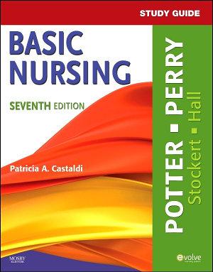 Study Guide for Basic Nursing   E Book