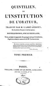 De l'institution de l'orateur: Volume 1