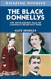 The Black Donnellys: The Outrageous Tale of Canada's Deadliest Feud, Edition 2