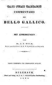 Commentarii de bello Gallico: Mit Anmerkungen von J. C. Held