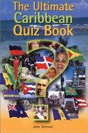 The Ultimate Caribbean Quiz Book PDF