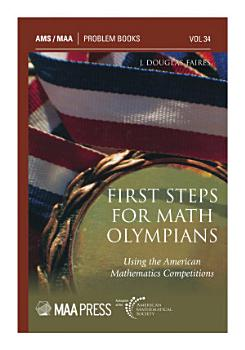 First Steps for Math Olympians  Using the American Mathematics Competitions PDF